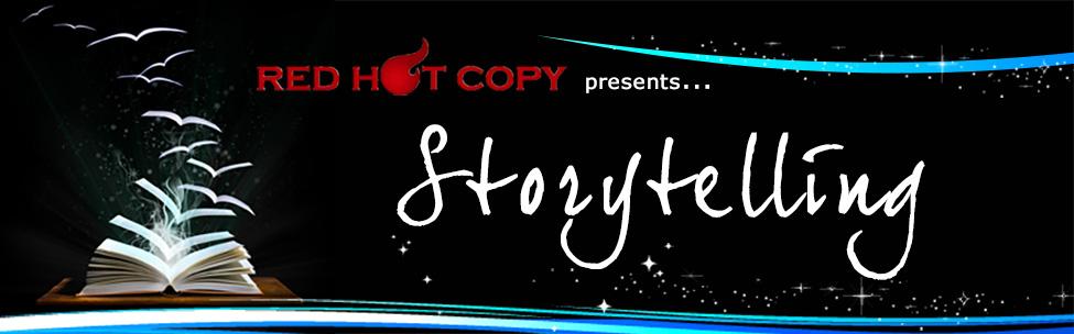 Red Hot Storytelling
