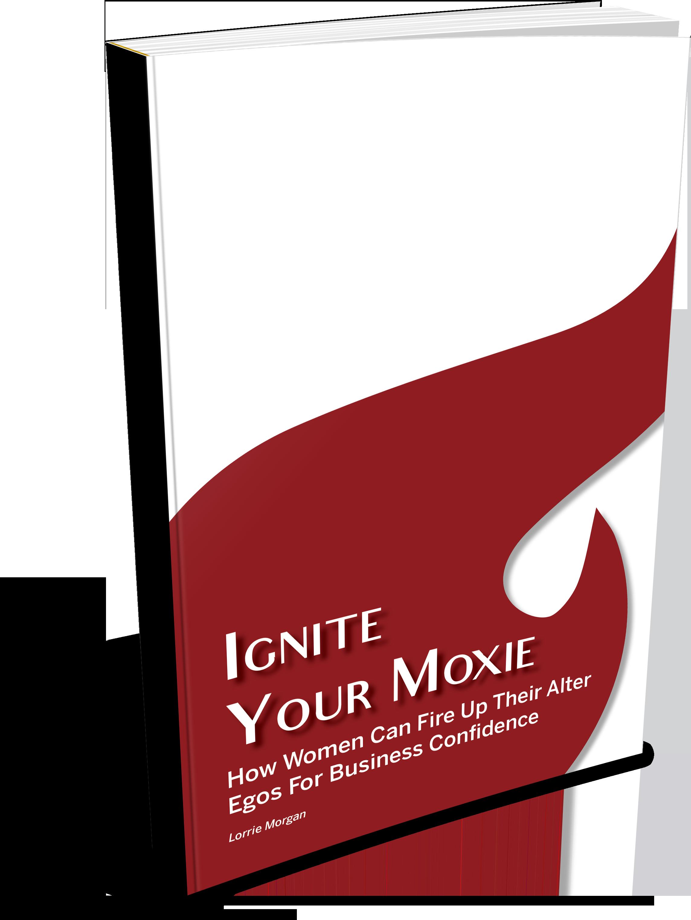 Ignite Your Moxie